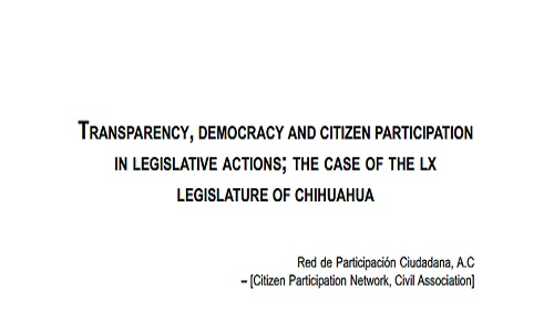 Transparency, democracy and citizen participation in legislative actions. The case of the LX Legislature of Chihuahua