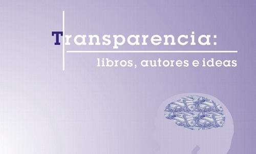 Transparencia: libros, autores e ideas