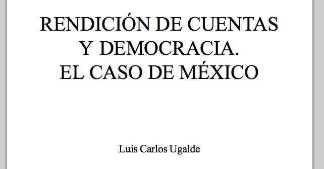 Rendición de cuentas y democracia. El caso de México