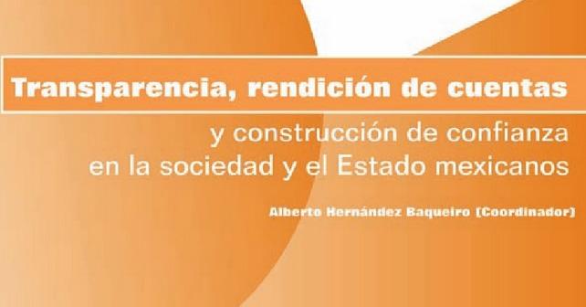 Transparencia, rendición de cuentas y construcción de confianza en la sociedad y el Estado mexicano