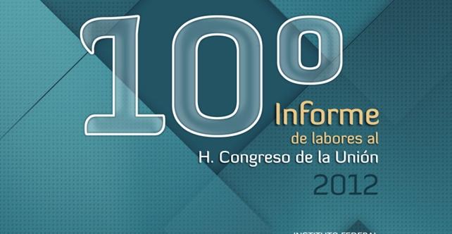 10° Informe de Labores al H. Congreso de la Unión 2012: IFAI