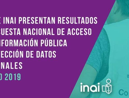 INEGI E INAI PRESENTAN LOS RESULTADOS DE LA ENCUESTA NACIONAL DE ACCESO A LA INFORMACIÓN PÚBLICA Y PROTECCIÓN DE DATOS PERSONALES (ENAID) 2019