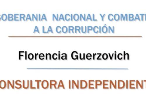 Soberanía Nacional y Combate a la Corrupción – Florencia Guerzovich