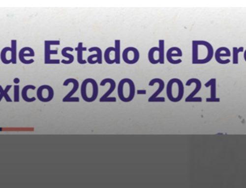 Resultados del Índice de Estado de Derecho en México 2020-2021